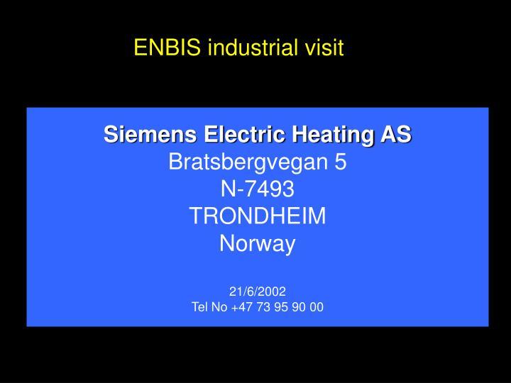 ENBIS industrial visit