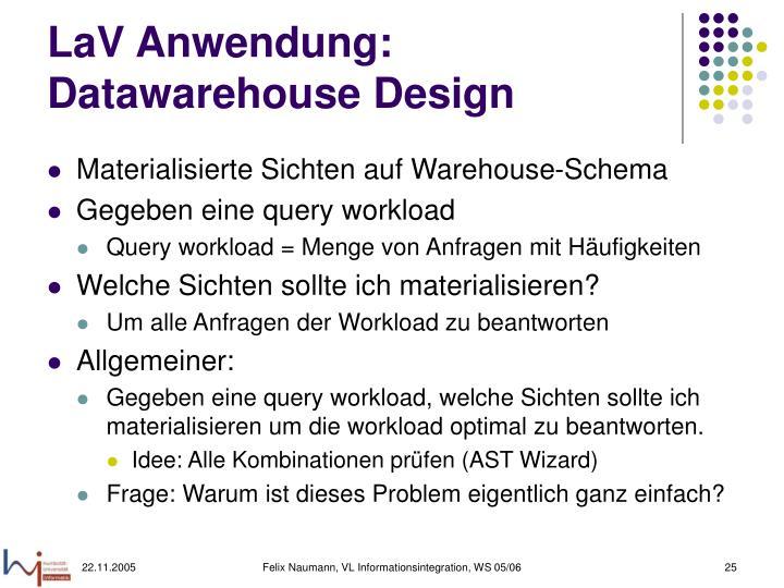 LaV Anwendung: Datawarehouse Design