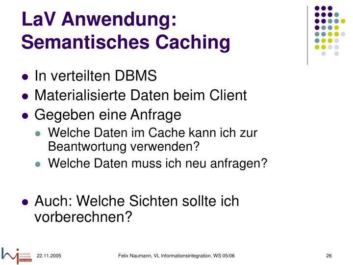 LaV Anwendung: Semantisches Caching