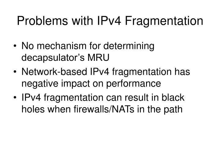 Problems with ipv4 fragmentation