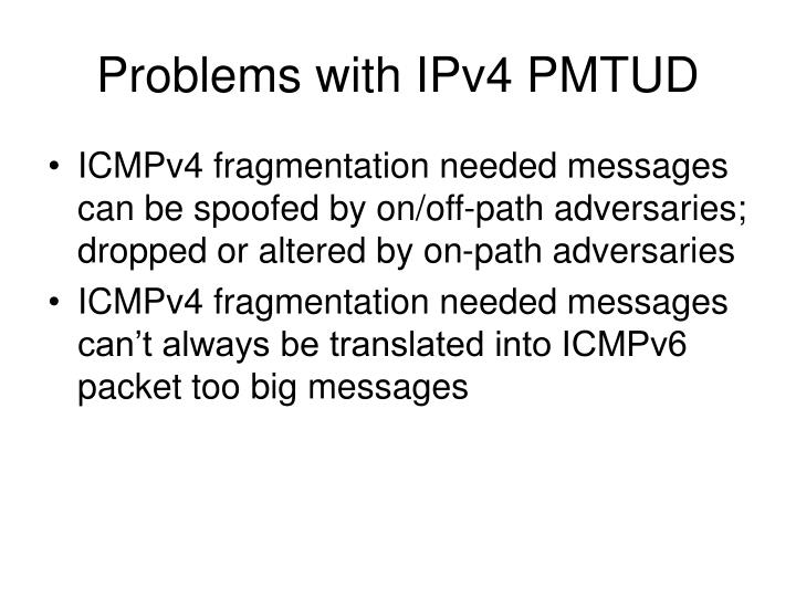 Problems with IPv4 PMTUD