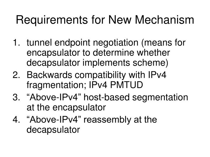 Requirements for New Mechanism
