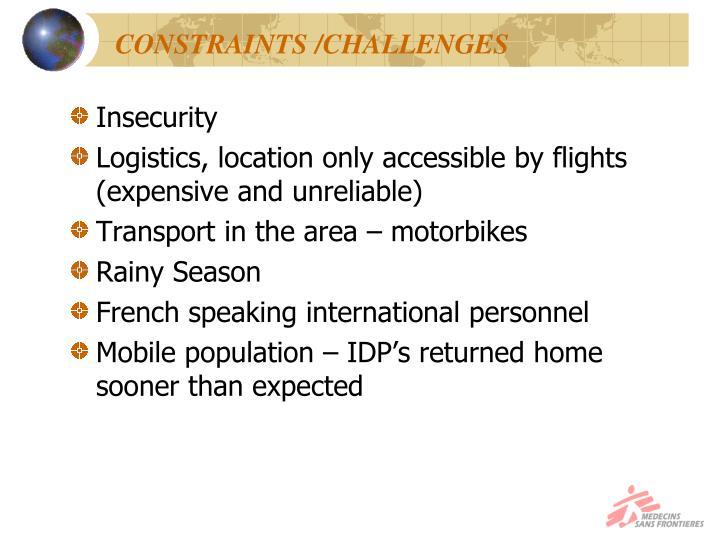 CONSTRAINTS /CHALLENGES