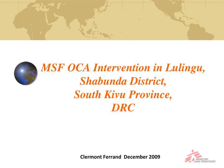 MSF OCA Intervention in Lulingu,