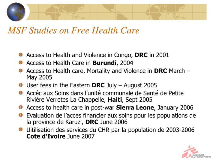 MSF Studies on Free Health Care