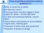 close proximity protection routeing guidance 1