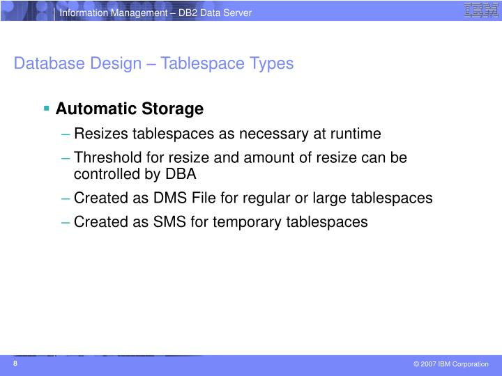 Database Design – Tablespace Types