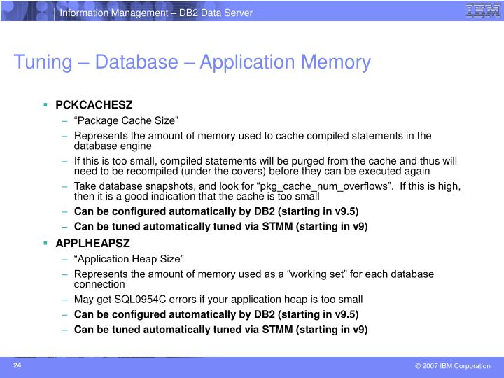 Tuning – Database – Application Memory
