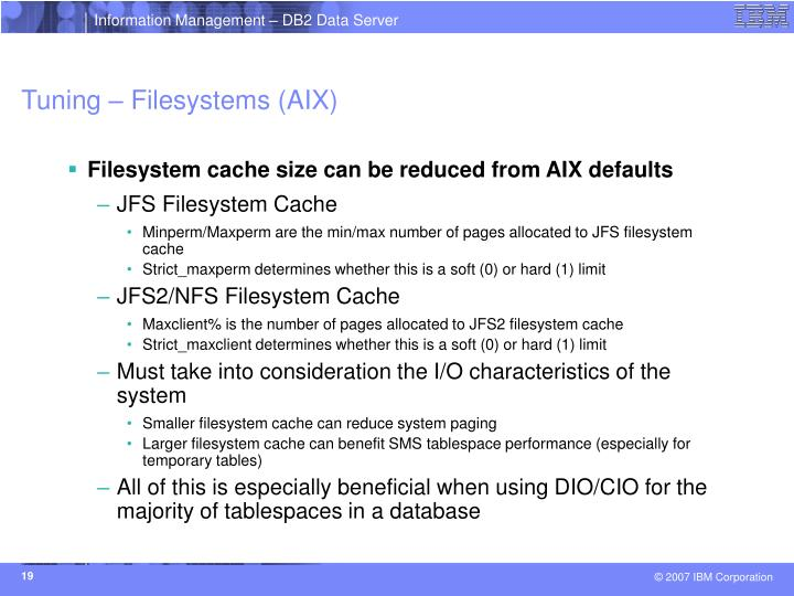 Tuning – Filesystems (AIX)