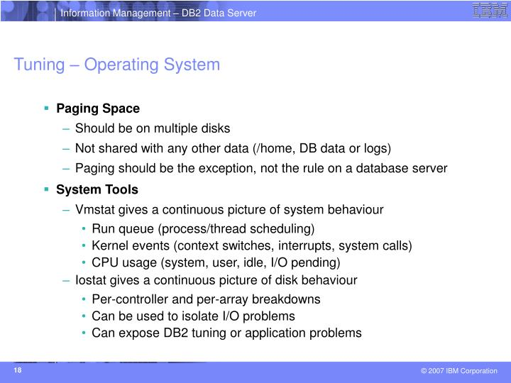 Tuning – Operating System