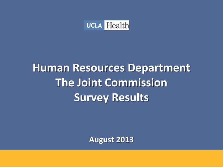 human resources department the joint commission survey results august 2013