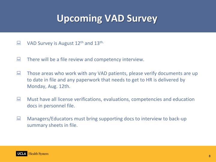 Upcoming VAD Survey