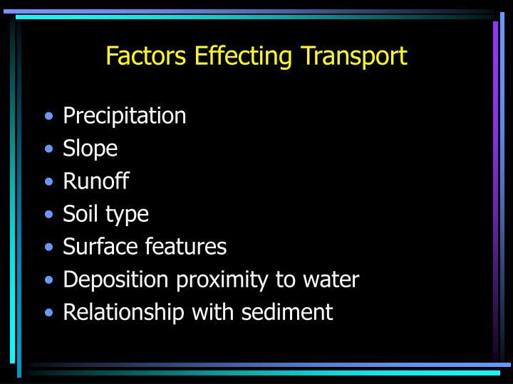 Factors Effecting Transport