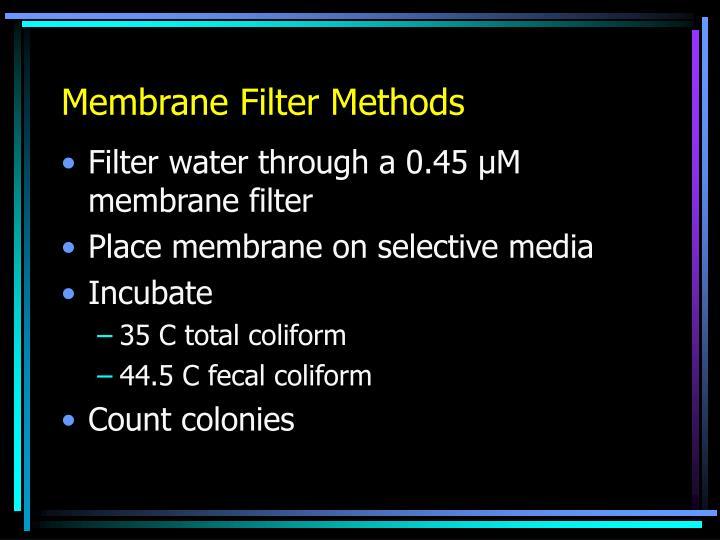 Membrane Filter Methods