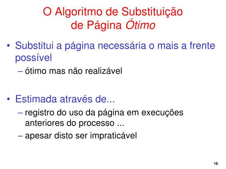 O Algoritmo de Substituição