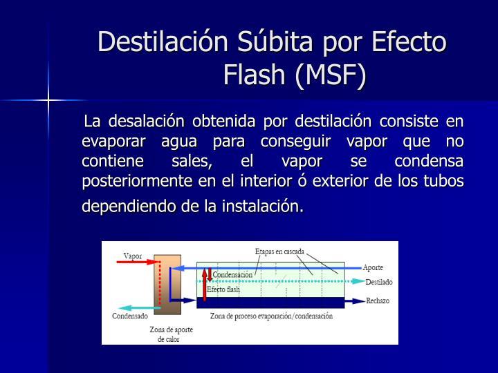 Destilación Súbita por Efecto Flash (MSF)