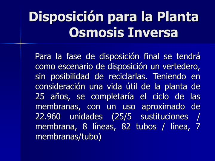 Disposición para la Planta  Osmosis Inversa