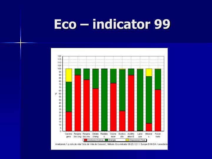 Eco – indicator 99