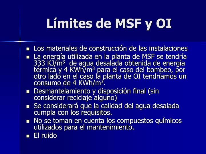 Límites de MSF y OI
