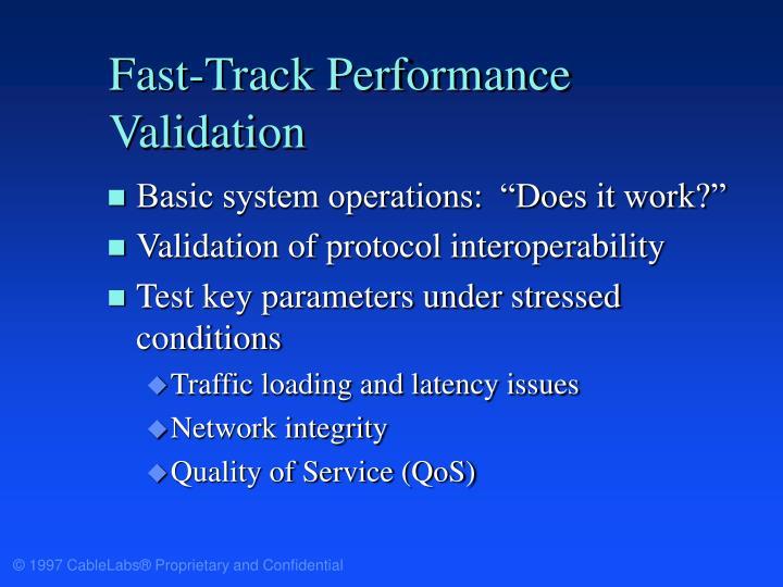 Fast-Track Performance Validation