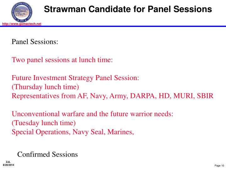 Strawman Candidate for Panel Sessions