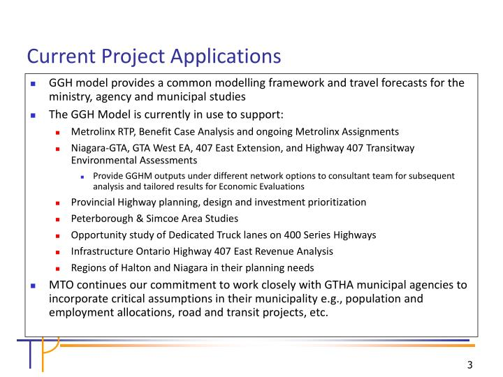 GGH model provides a common modelling framework and travel forecasts for the ministry, agency and municipal studies