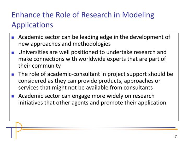 Academic sector can be leading edge in the development of new approaches and methodologies