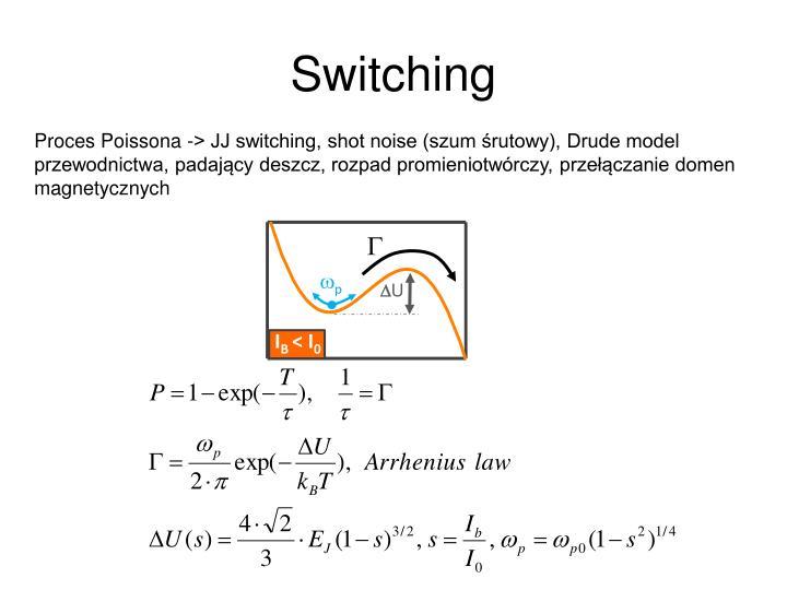 Switching