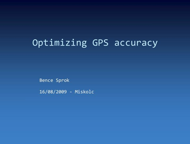 Optimizing GPS accuracy