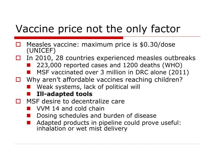 Vaccine price not the only factor