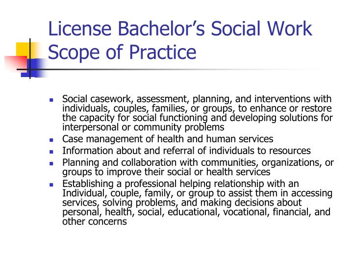 License Bachelor's Social Work Scope of Practice
