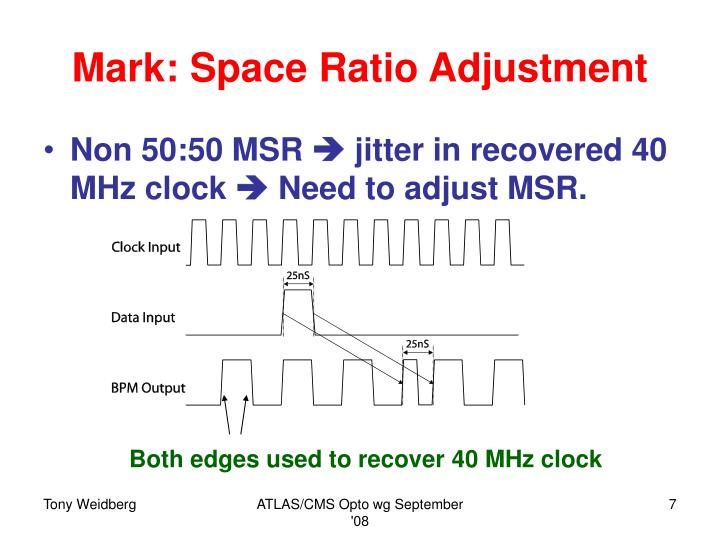 Mark: Space Ratio Adjustment