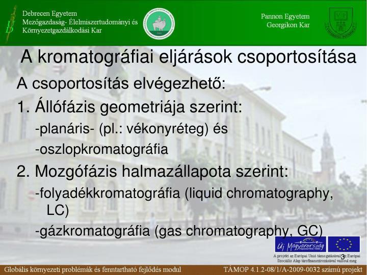 A kromatográfiai eljárások csoportosítása
