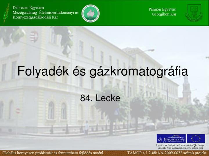 Folyadék és gázkromatográfia