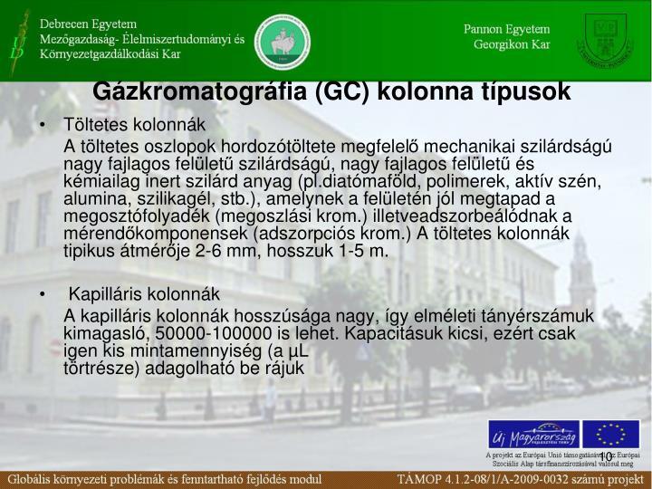 Gázkromatográfia (GC) kolonna típusok