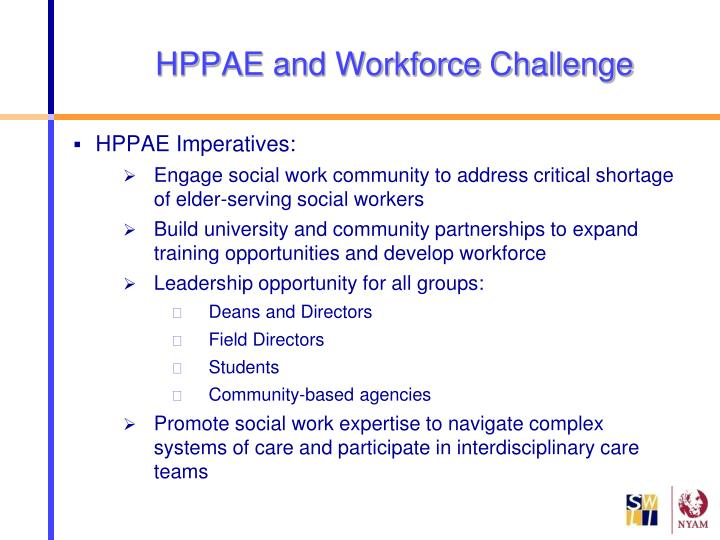 HPPAE and Workforce Challenge