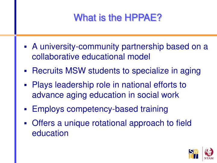 What is the HPPAE?