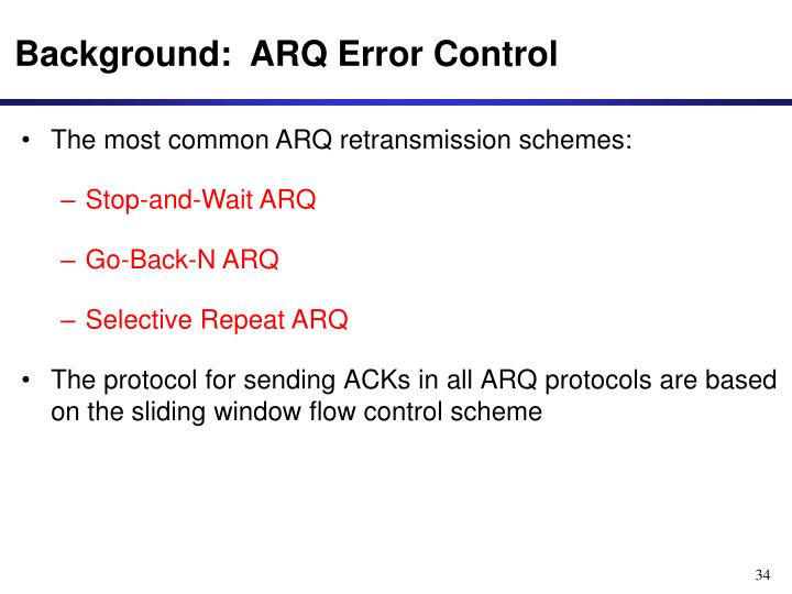 Background:  ARQ Error Control