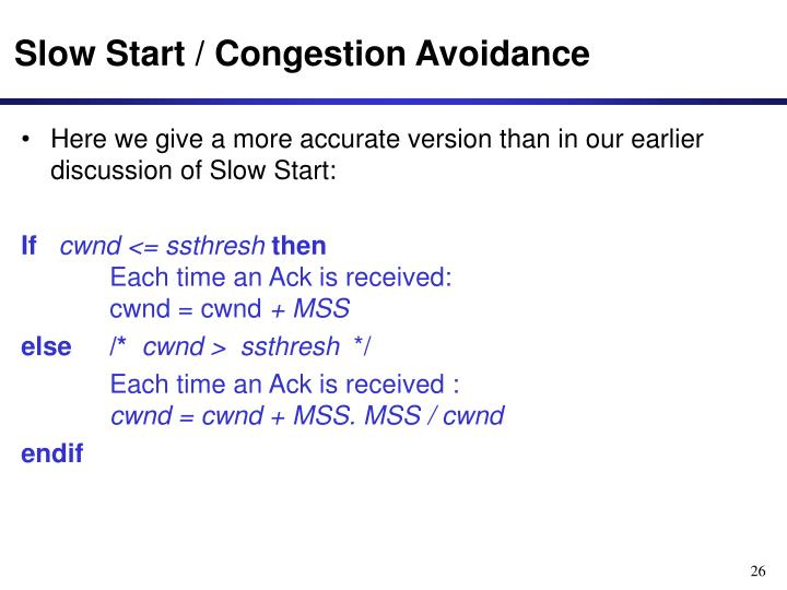 Slow Start / Congestion Avoidance