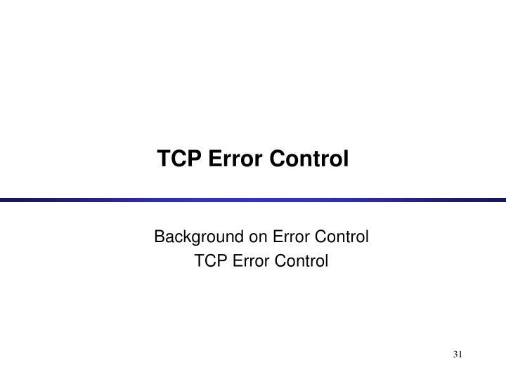 TCP Error Control