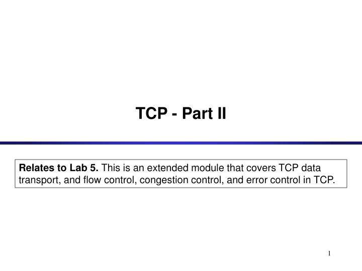 Tcp part ii