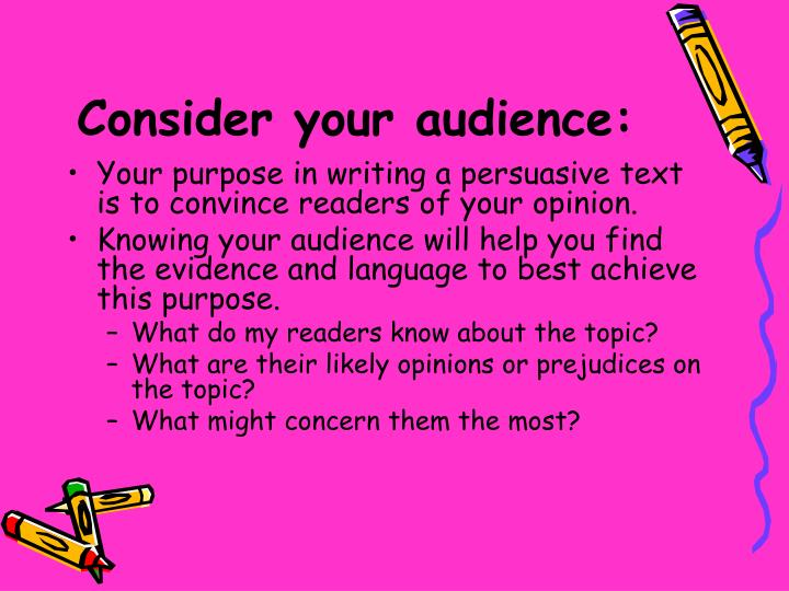 Consider your audience: