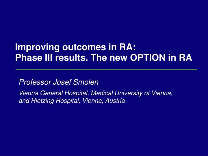 Improving outcomes in RA:
