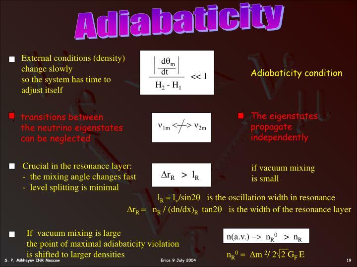 Adiabaticity