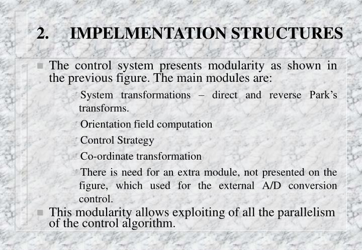 2.IMPELMENTATION STRUCTURES