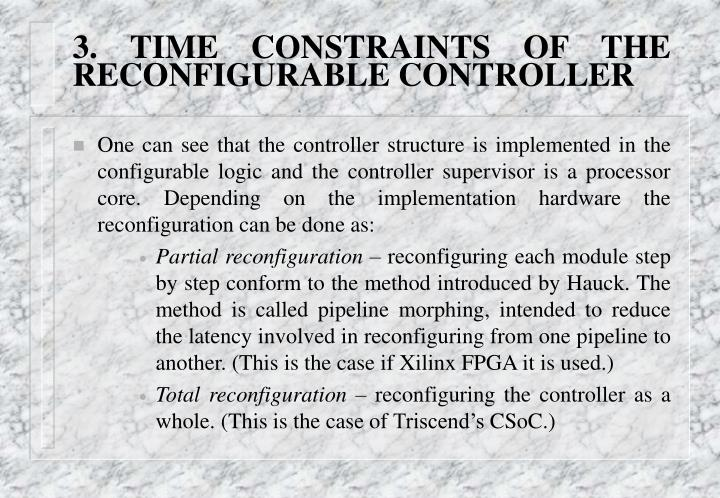 3. TIME CONSTRAINTS OF THE RECONFIGURABLE CONTROLLER