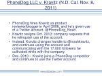 phonedog llc v kravit z n d cal nov 8 2011