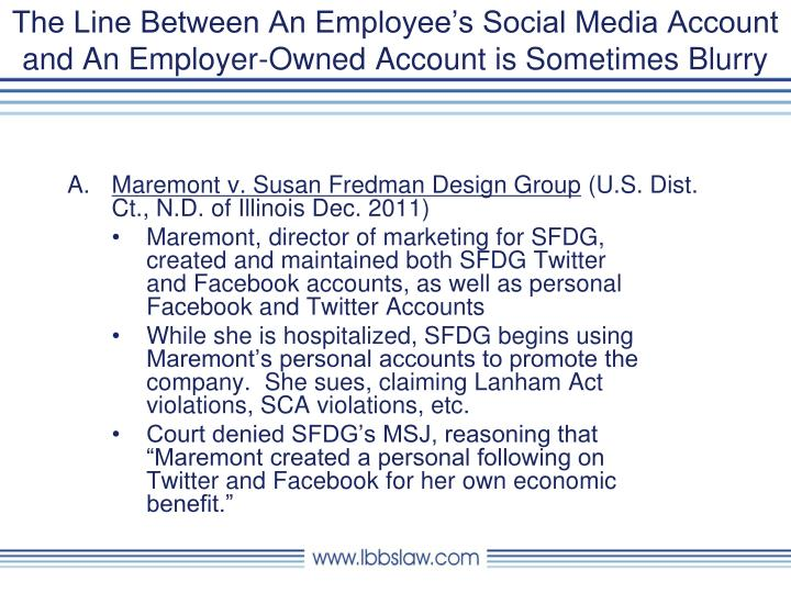 The Line Between An Employee's Social Media Account and An Employer-Owned Account is Sometimes Blurry