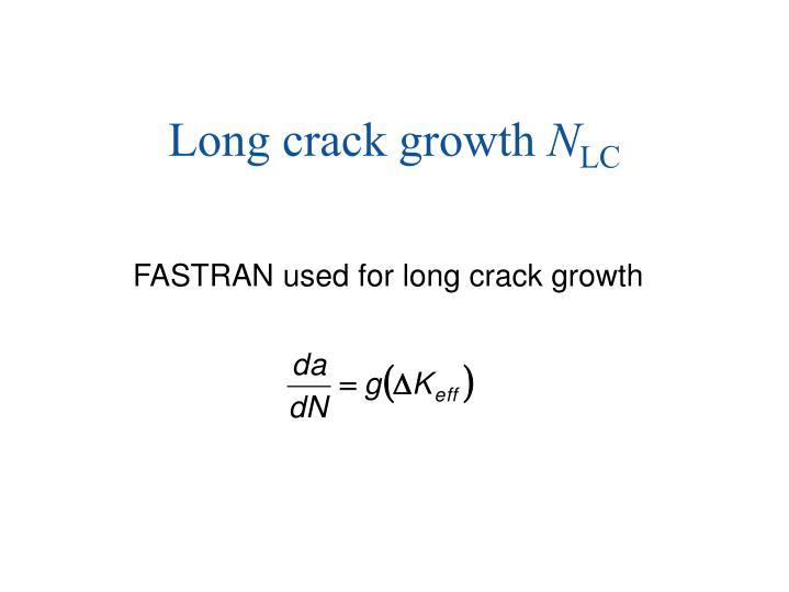 Long crack growth