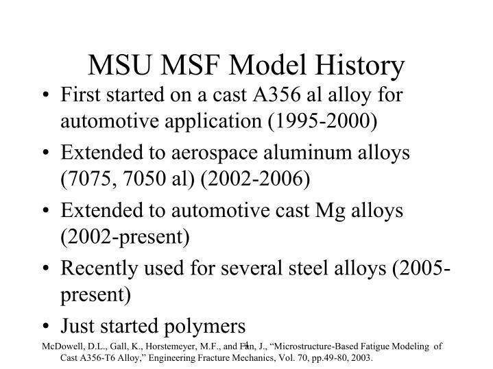 MSU MSF Model History